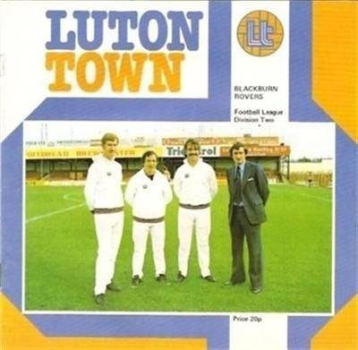 Luton Town Blackburn Rovers 24/02/79 football programme