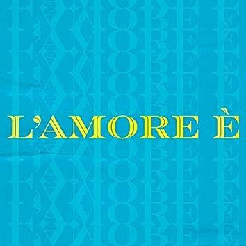 L' amore è (feat. Nancy Coppola, Leo)