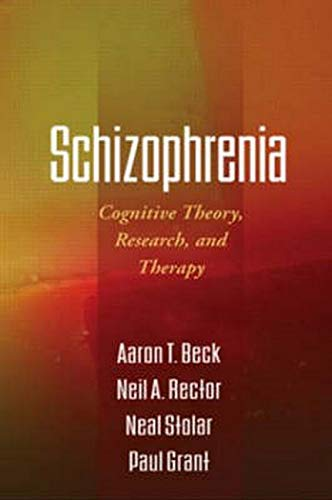 Schizophrenia: Cognitive Theory, Research, and Therapyの詳細を見る
