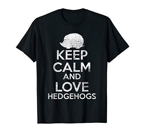Bleib ruhig und liebe Igel T-Shirt