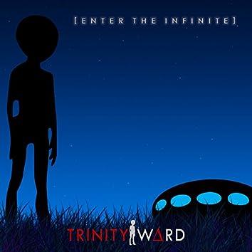 Enter the Infinite