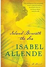 Allende, Isabel ( Author )(Island Beneath the Sea (New) - ) Hardcover