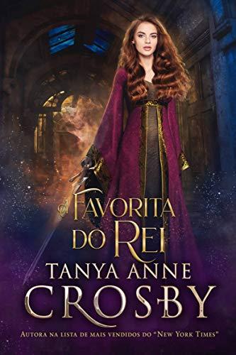 A Favorita do Rei (Filhas de Avalon Livro 1)