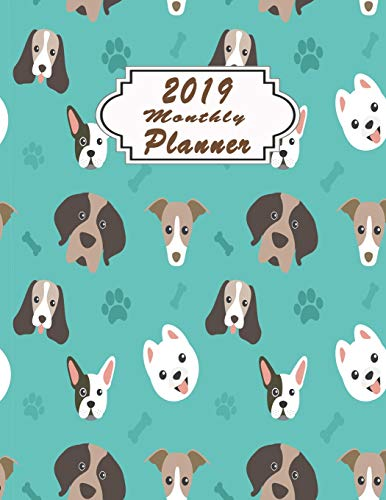 2019 monthly planner: Organizer To do List January - December 2019 Calendar Top goal and Focus Schedule Beautiful Happy Dog pattern blue collection ... Monthly and Weekly (Planner 2019, Band 202)