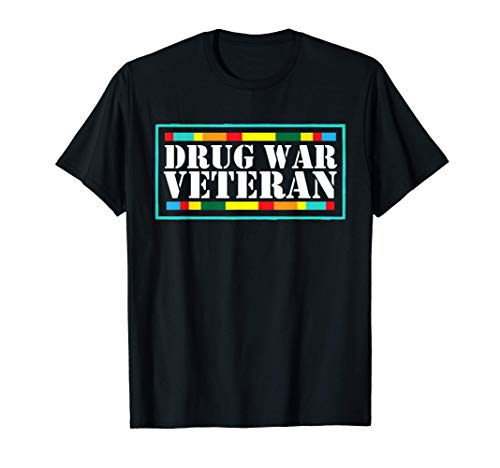 Drug War Veteran T-shirt - War on Drugs Tshirt T-Shirt