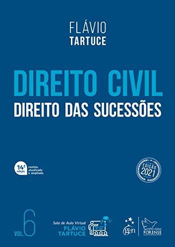 Direito Civil - Direito das Sucessões - Vol. 6: Volume 6
