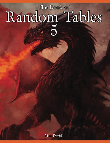 The Book of Random Tables 5: Fantasy Role-Playing Game Aids for Game Masters (The Books of Random...