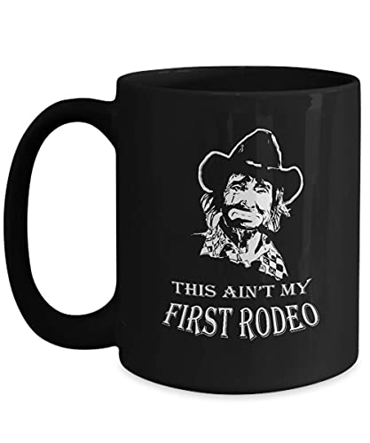 Lawenp This Is Ain 't My First Rodeo Clown Black Coffee Mug for Women Men Cowboy Birthday
