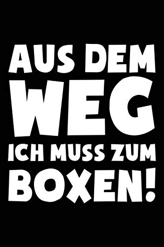 Ich muss Boxen: Notizbuch / Notizheft für Boxsport Boxer-in Boxen Boxsport Box-Fan A5 (6x9in) dotted Punktraster