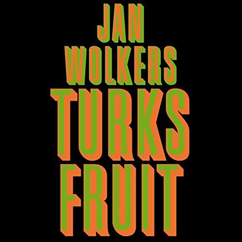 Turks Fruit audiobook cover art