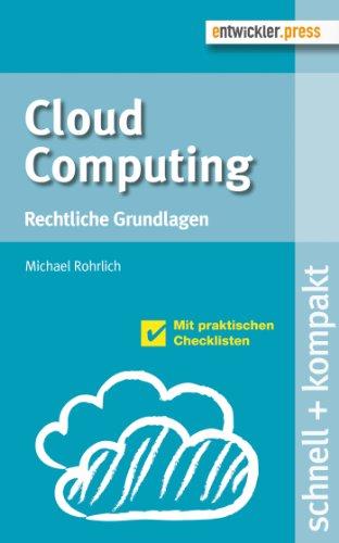 Cloud Computing - Rechtliche Grundlagen: Rechtliche Grundlagen (schnell + kompakt 53)