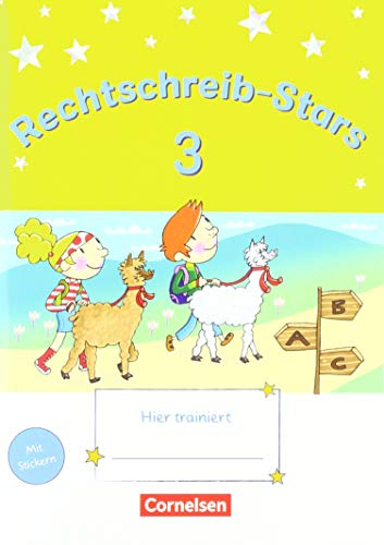 Rechtschreib-Stars - Neubearbeitung 2018: 3. Schuljahr - Übungsheft: Mit Lösungen