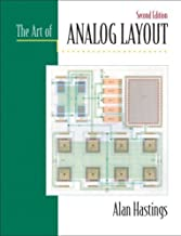The Art of Analog Layout:2nd (Second) edition