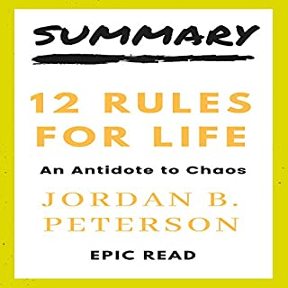 Summary: 12 Rules For Life – An Antidote For Chaos By Jordan B Peterson audiobook cover art