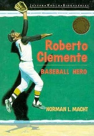Roberto Clemente (Junior World Biographies : A Junior Hispanics of Achievement Book): Norman L. Macht: 9780791017647: Amazon.com: Books