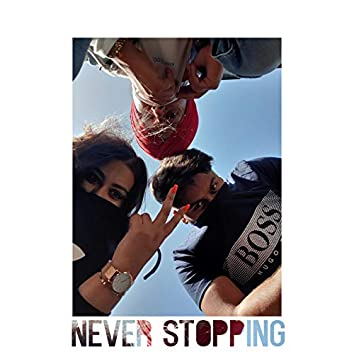 Never Stopping
