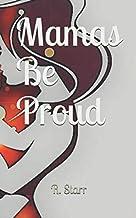 Mamas Be Proud