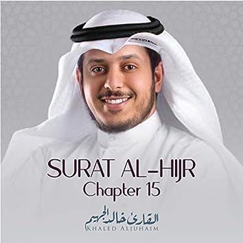 Surat Al-Hijr , Chapter 15