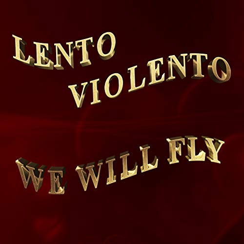 We Will Fly