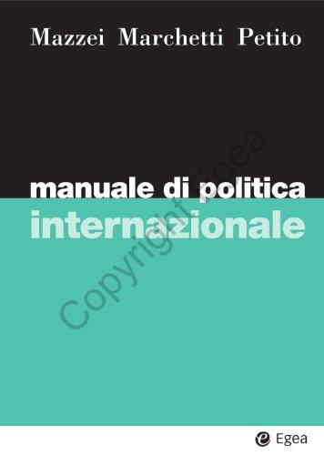 Manuale di politica internazionale (I Manuali Vol. 53)