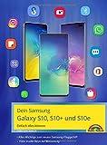 Samsung Galaxy S10, S10+ und S10e - Einfach alles können mit Android 9 - Christian Immler