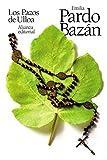 Los Pazos de Ulloa (El libro de bolsillo - Bibliotecas de autor - Biblioteca Pardo Bazán)