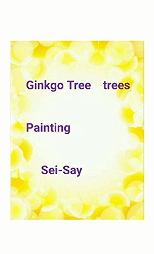Painting Ginkgo Tree trees (English Edition)