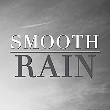 Smooth Rain