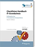 Checklisten Handbuch IT-Grundschutz: Prfaspekte des IT-Grundschutz-Kompendiums (Stand 3. Edition)