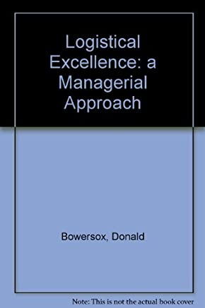 Logistical Excellence: a Managerial Approach