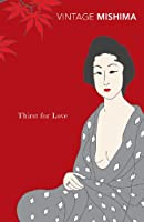 Thirst for Love (Vintage Classics)