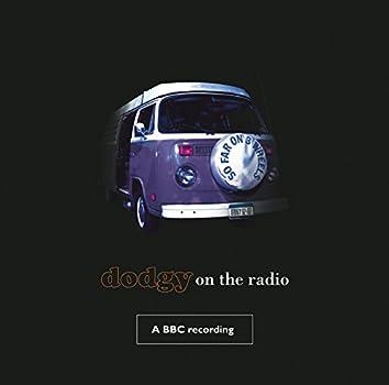 So Far On Three Wheels-Dodgy On The Radio (BBC Version)