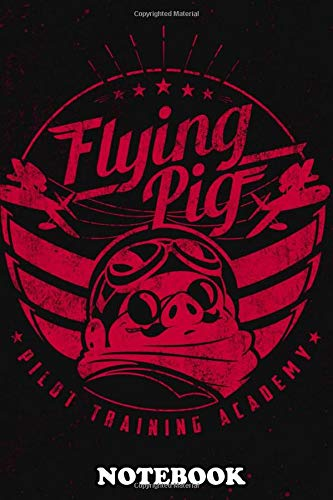 Notebook: Vintage Flying Academy Logo Inspired By Porco Rosso , Journal for Writing, College Ruled Size 6' x 9', 110 Pages
