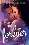 One-Night-Stand forever