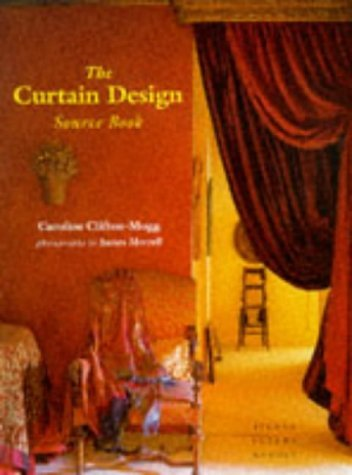 The Curtain Design Source Book by Caroline Clifton-Mogg(1997-08-18)