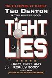 Tight Lies - Ted Denton
