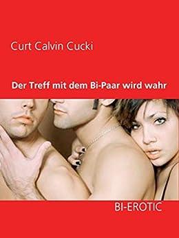 Der Treff mit dem Bi-Paar wird wahr eBook : Cucki, Curt