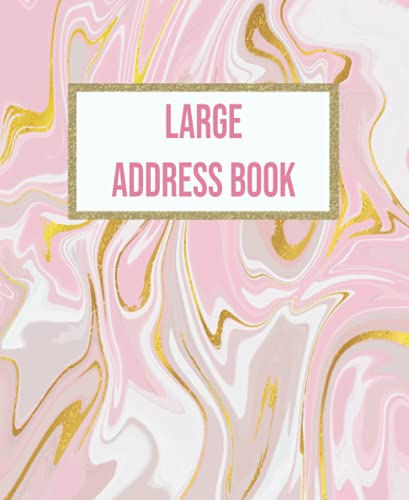 Pink Marble Large Address Book: Keeping Track Birthday ,Telephone Number ,Email and Address Book With Alphabetical Tabs & Notes For Seniors Large ... Ceramic Tiles Nest Grey and Marble, Band 3)