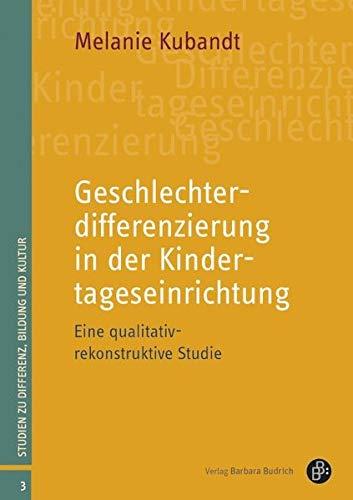 Geschlechterdifferenzierung in der Kindertageseinrichtung: Eine qualitativ-rekonstruktive Studie (Studien zu Differenz, Bildung und Kultur): Das ... für authentischen Kundenkontakt