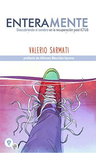 EnteraMente: Descubriendo el cerebro en la recuperación post ICTUS (Spanish Edition)