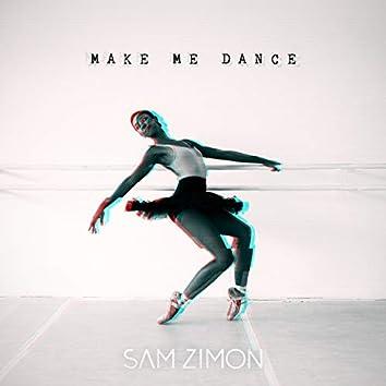 Make Me Dance
