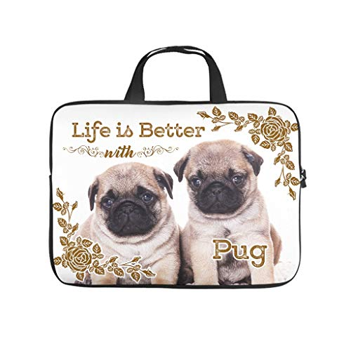 Life is Better Dog Pug Laptop Case Bag Durable Water Resistant Big Capacity Zipper Multi-Color 10-17 Zoll for Audlts White 13 Zoll