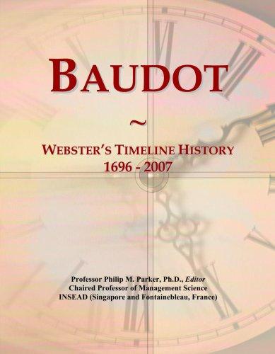 Baudot: Webster's Timeline History, 1696 - 2007