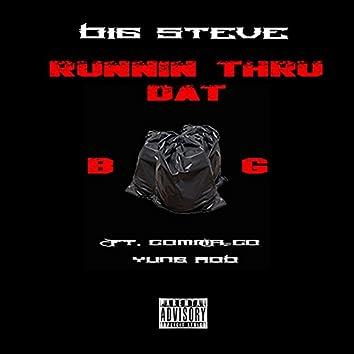 Runnin Thru Dat Bag (feat. Comma Coe & Yung Rob)