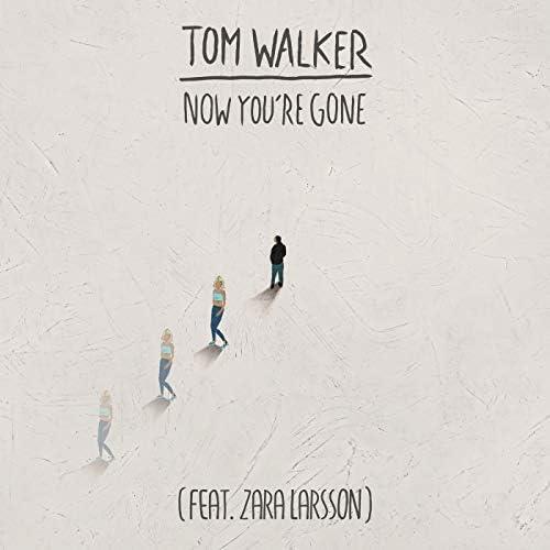 Tom Walker feat. Zara Larsson