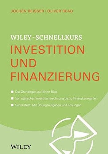 Wiley-Schnellkurs Investition und Finanzierung