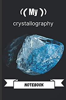My crystallography notebook: For gemstone collectors/gemstone hunters - Fillable pocket book