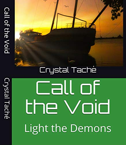 Call of the Void: Light the Demons (Call of the Wild Book 1) (English Edition)