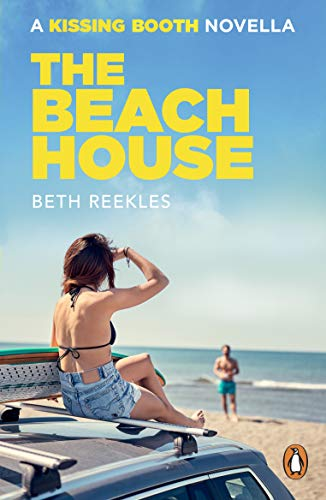 The Beach House: A Kissing Booth Novella (The Kissing Booth) (English Edition)