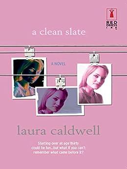 A Clean Slate by [Laura Caldwell]